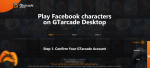 Notice on FB Login Issue and How to Bind FB Account to Gtarcade Desktop