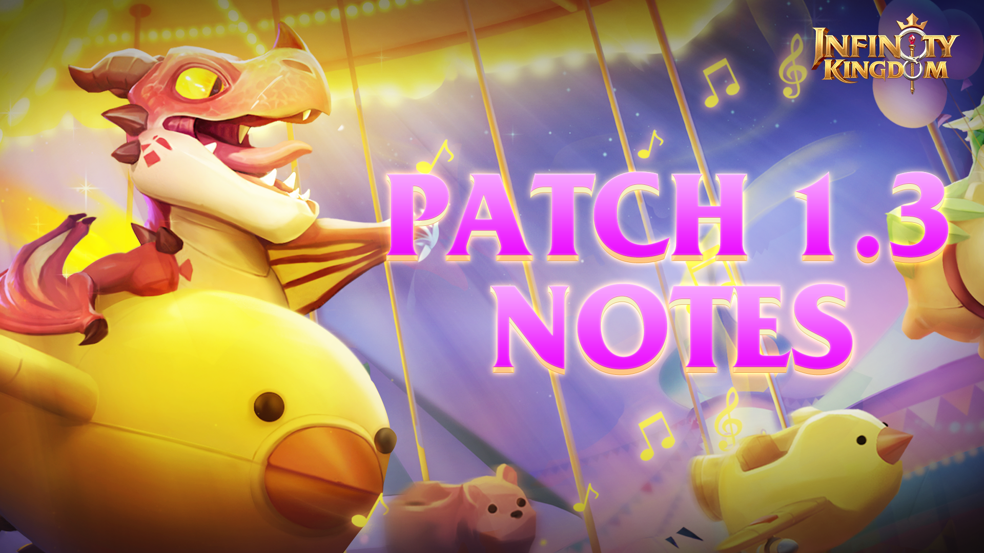 Infinity Kingdom Patch 1.3 Notes
